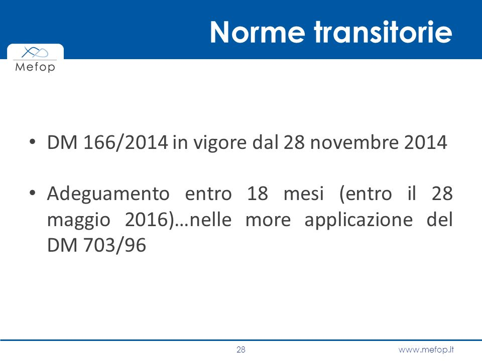 Norme transitorie DM 166/2014 in vigore dal 28 novembre 2014
