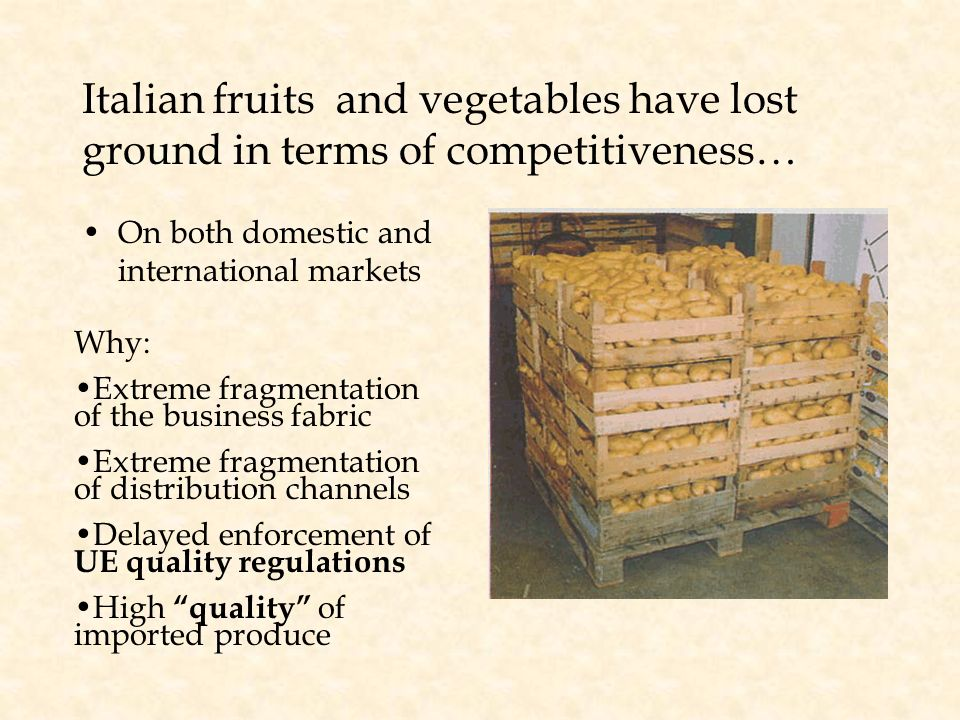 Italian fruits and vegetables have lost ground in terms of competitiveness…