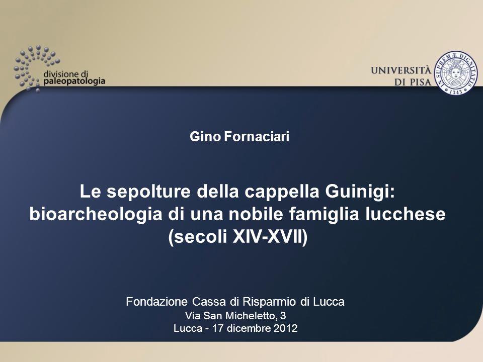 Le sepolture della cappella Guinigi:
