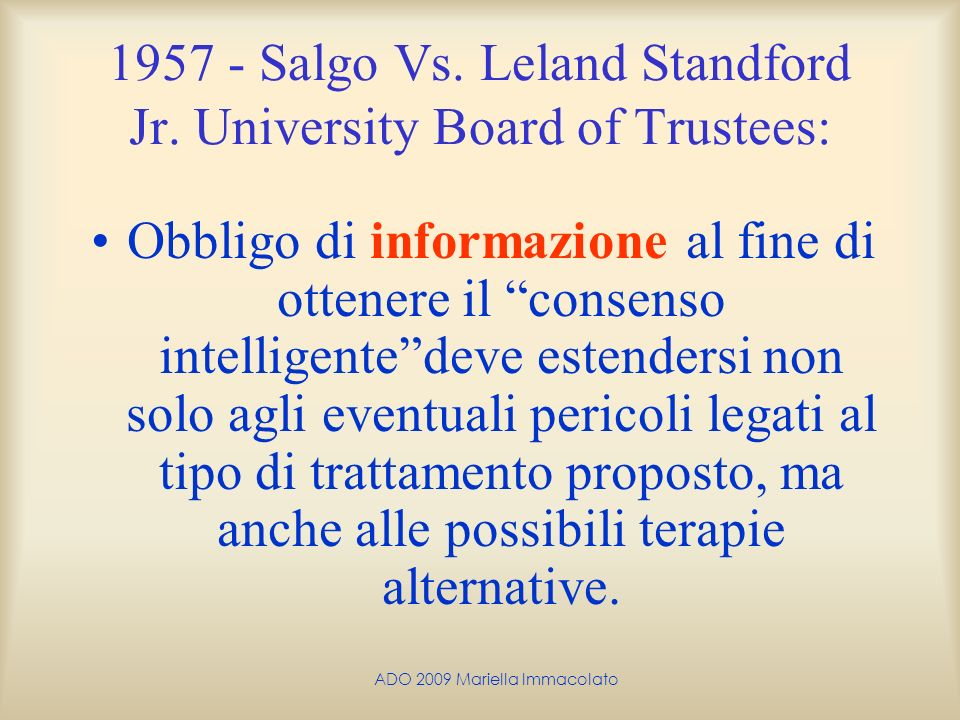 1957 - Salgo Vs. Leland Standford Jr. University Board of Trustees:
