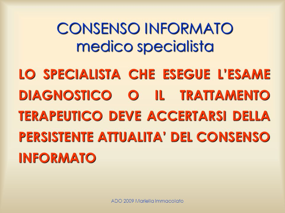 CONSENSO INFORMATO medico specialista