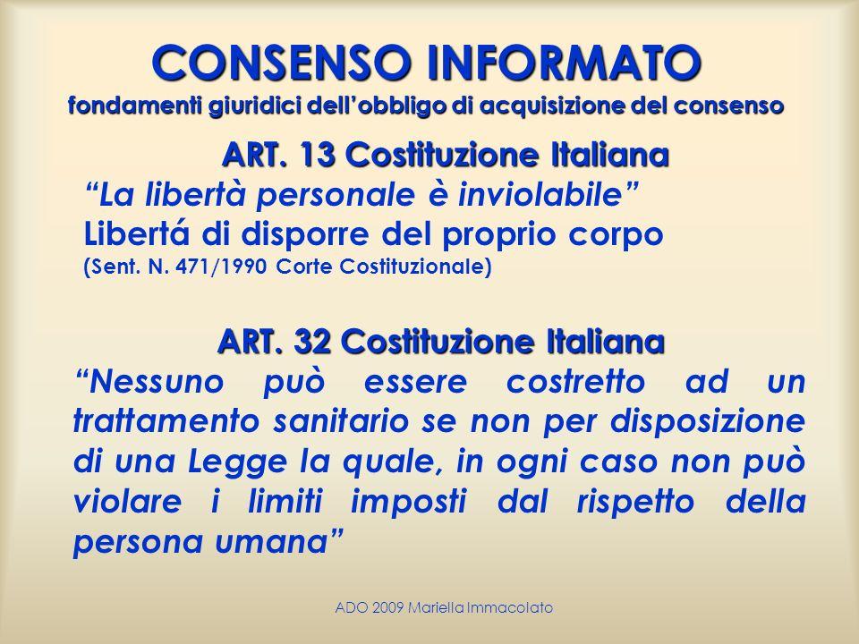 ART. 13 Costituzione Italiana ART. 32 Costituzione Italiana