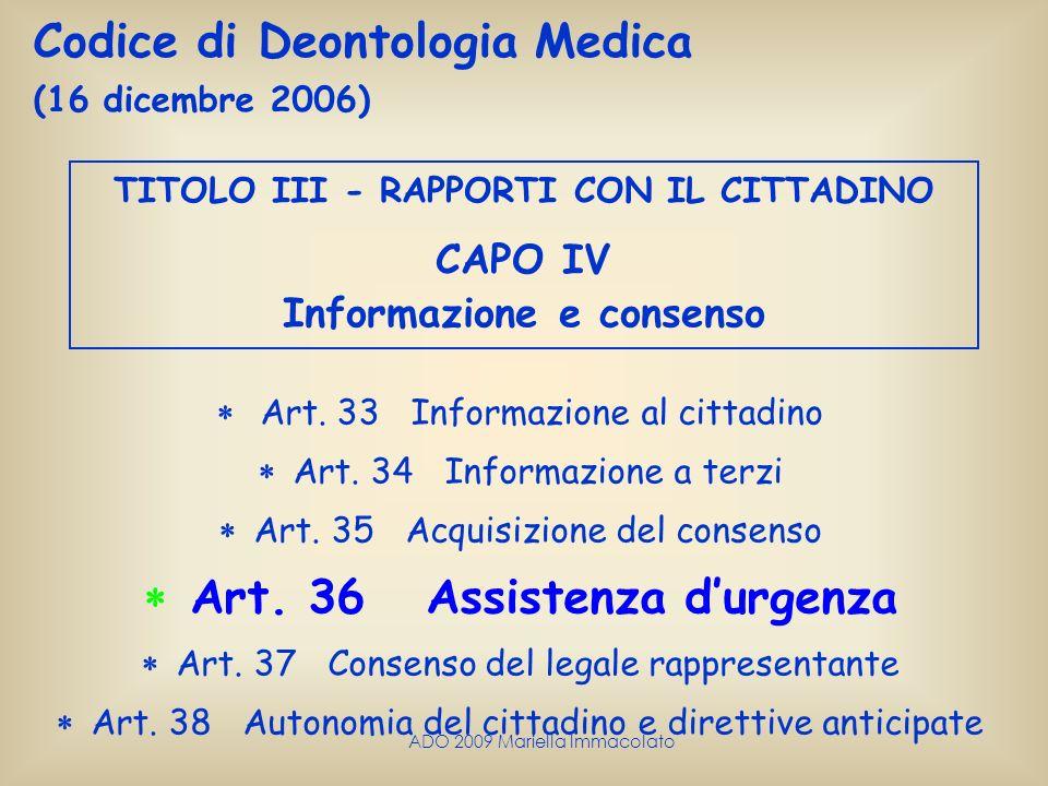  Art. 36 Assistenza d'urgenza