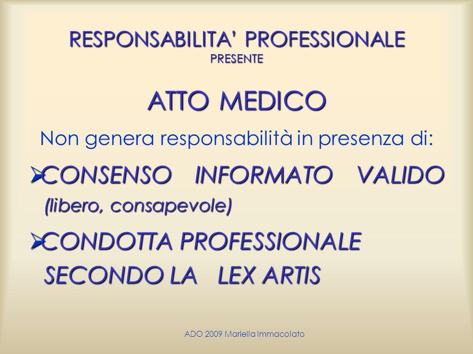 RESPONSABILITA' PROFESSIONALE PRESENTE