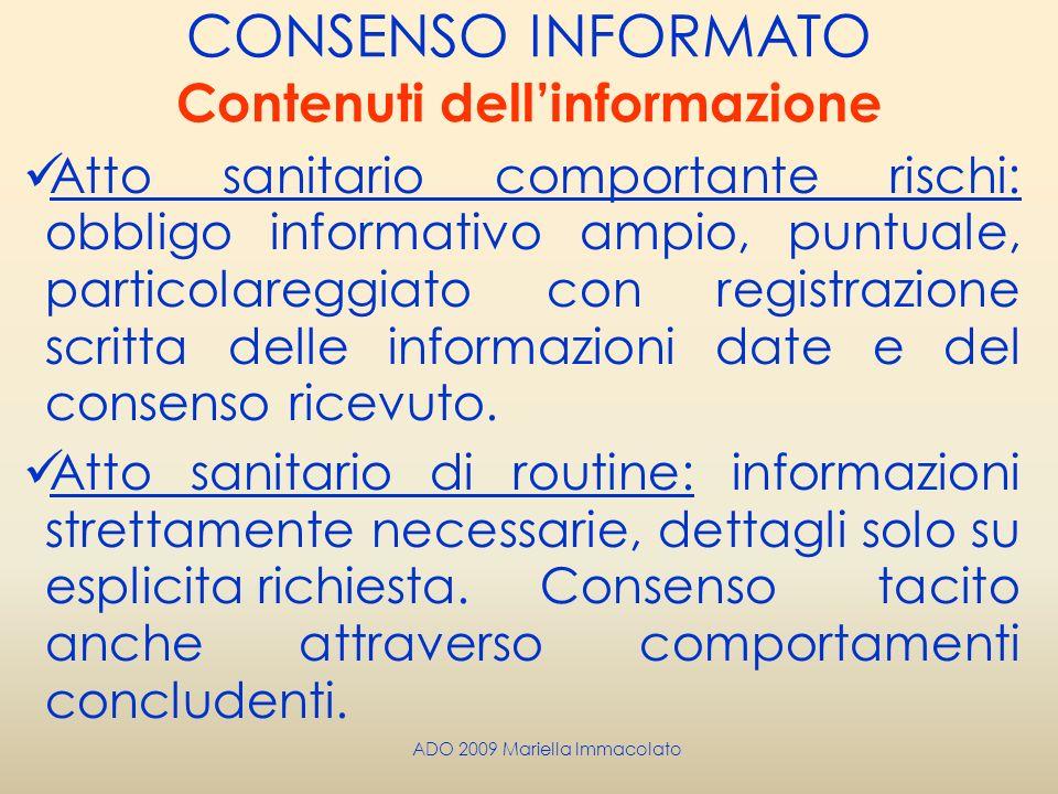 CONSENSO INFORMATO Contenuti dell'informazione