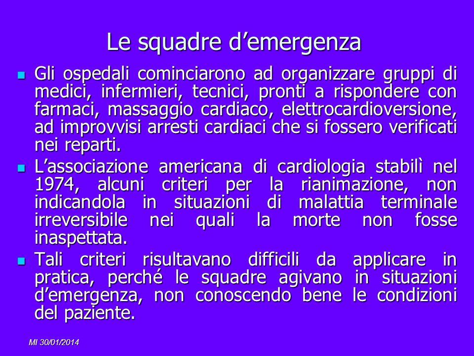 Le squadre d'emergenza