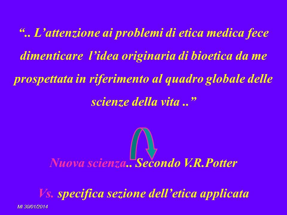Nuova scienza.. Secondo V.R.Potter