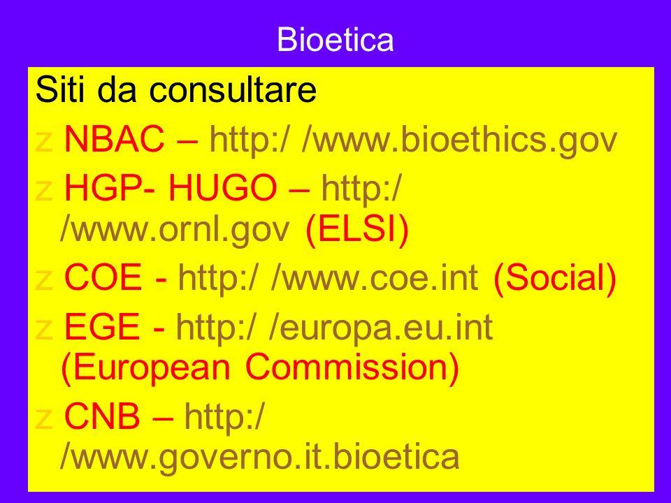 z NBAC – http:/ /www.bioethics.gov