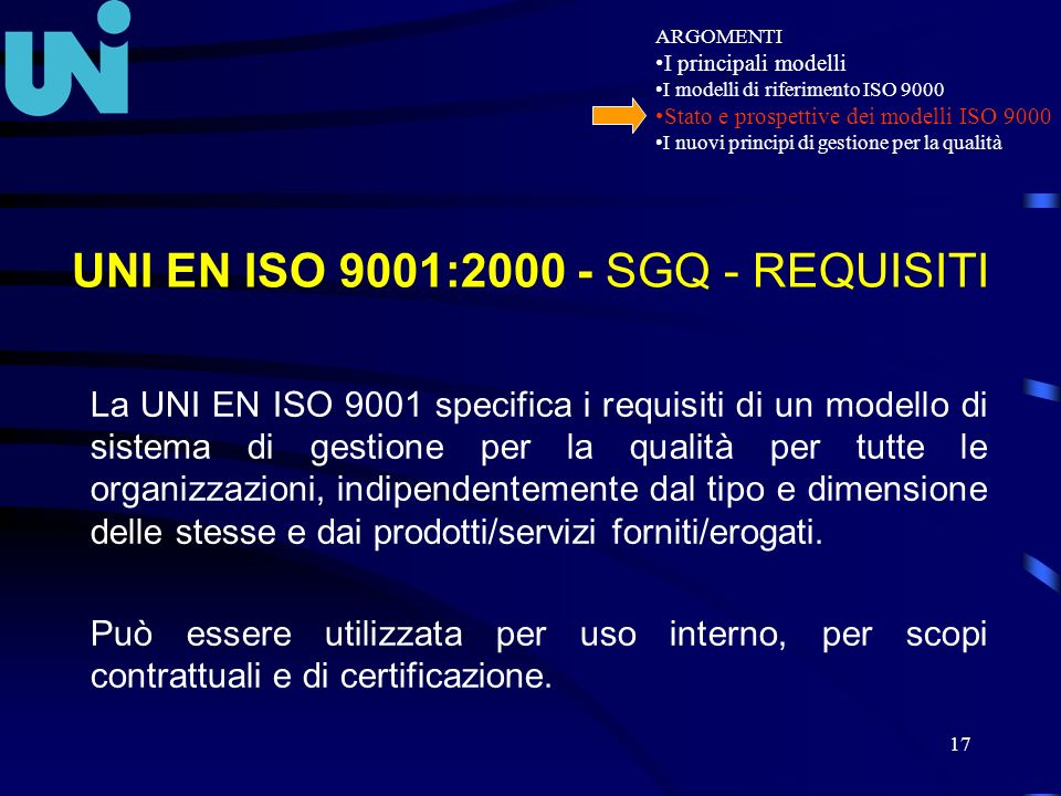 UNI EN ISO 9001: SGQ - REQUISITI