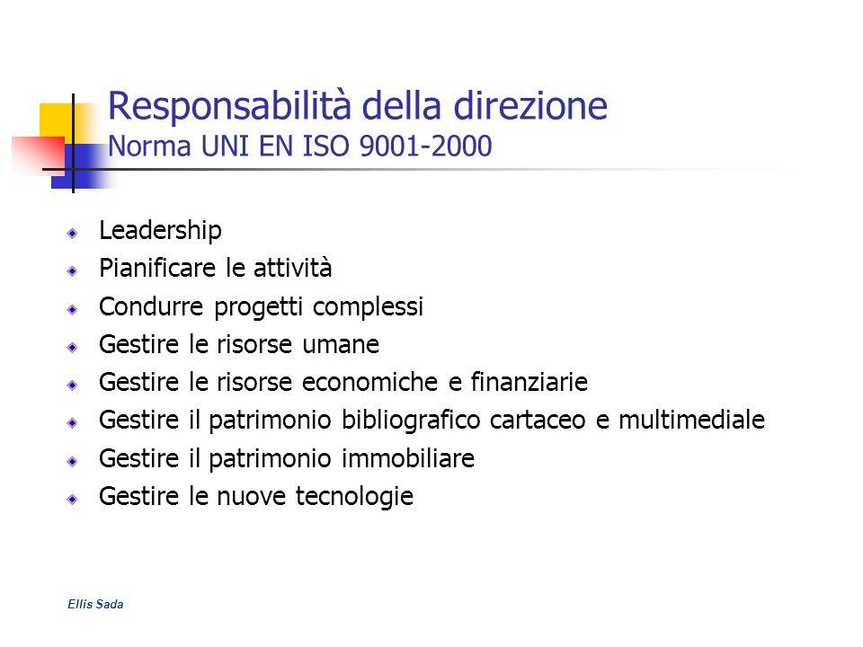 Responsabilità della direzione Norma UNI EN ISO 9001-2000