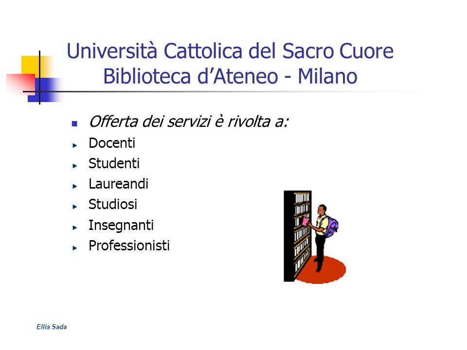 Università Cattolica del Sacro Cuore Biblioteca d'Ateneo - Milano