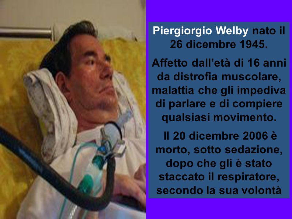 Piergiorgio Welby nato il 26 dicembre 1945.