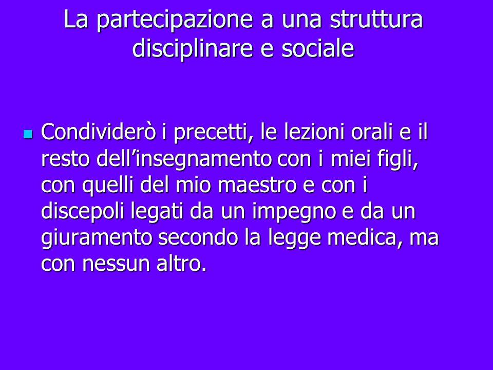 La partecipazione a una struttura disciplinare e sociale