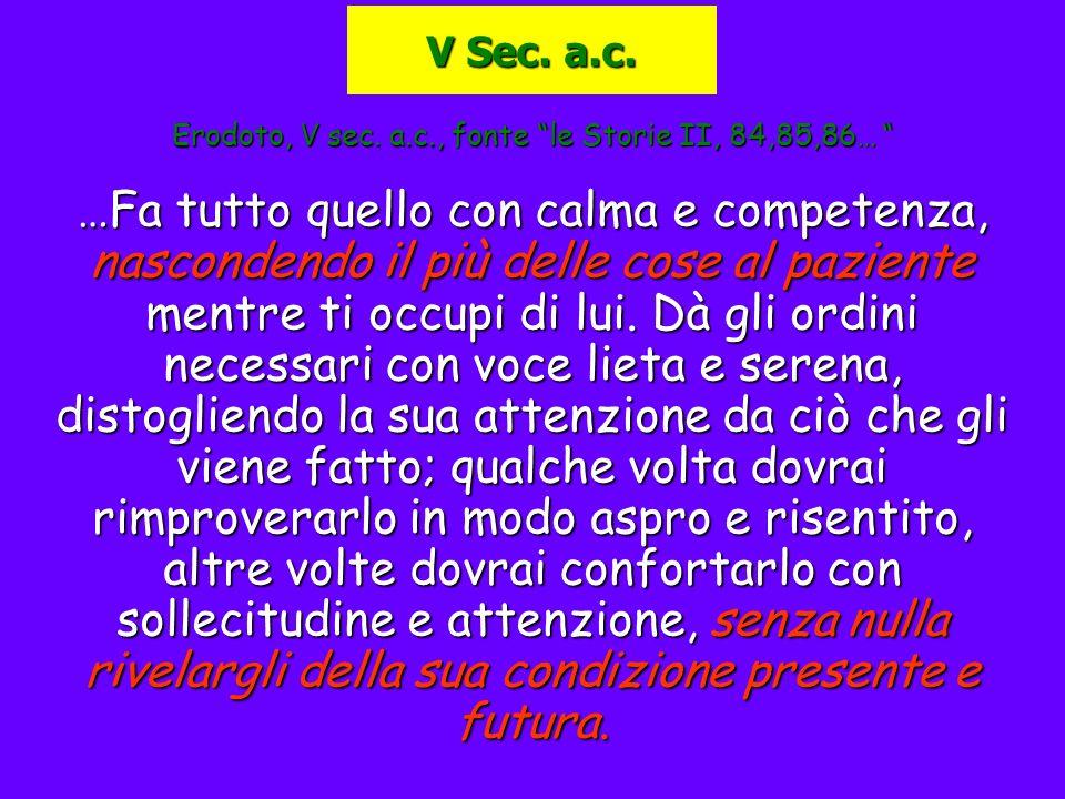 Erodoto, V sec. a.c., fonte le Storie II, 84,85,86…