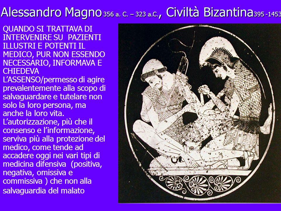 Alessandro Magno 356 a. C. – 323 a.C., Civiltà Bizantina395 -1453
