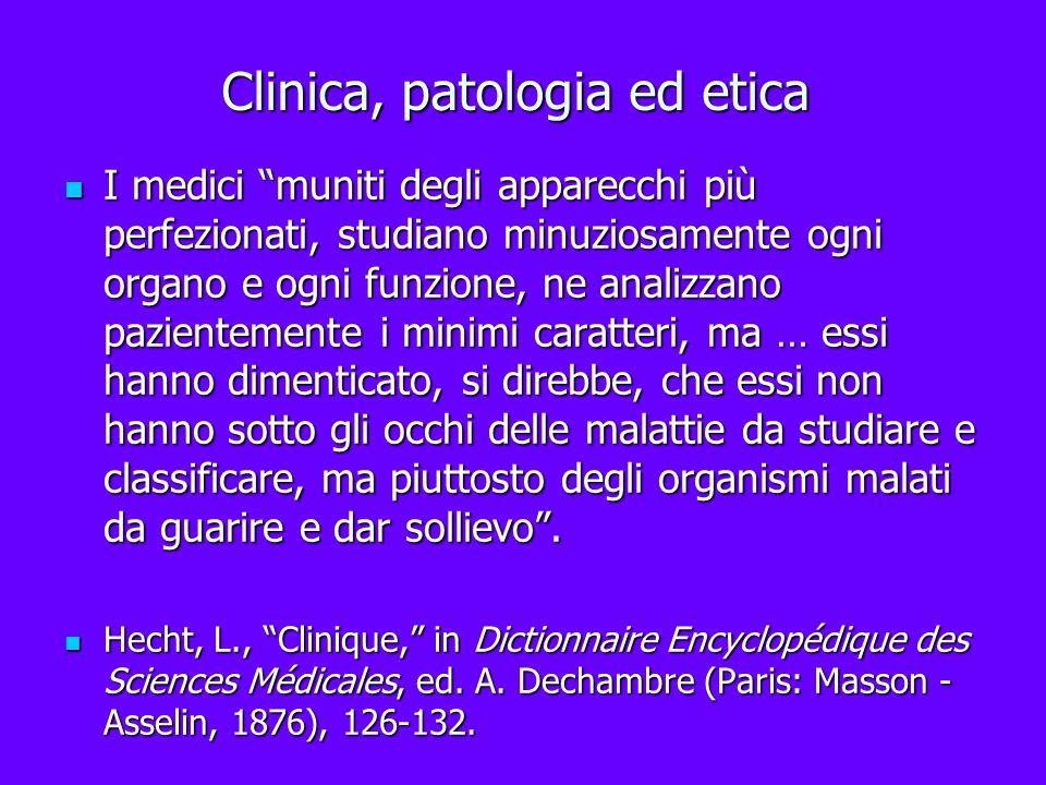 Clinica, patologia ed etica