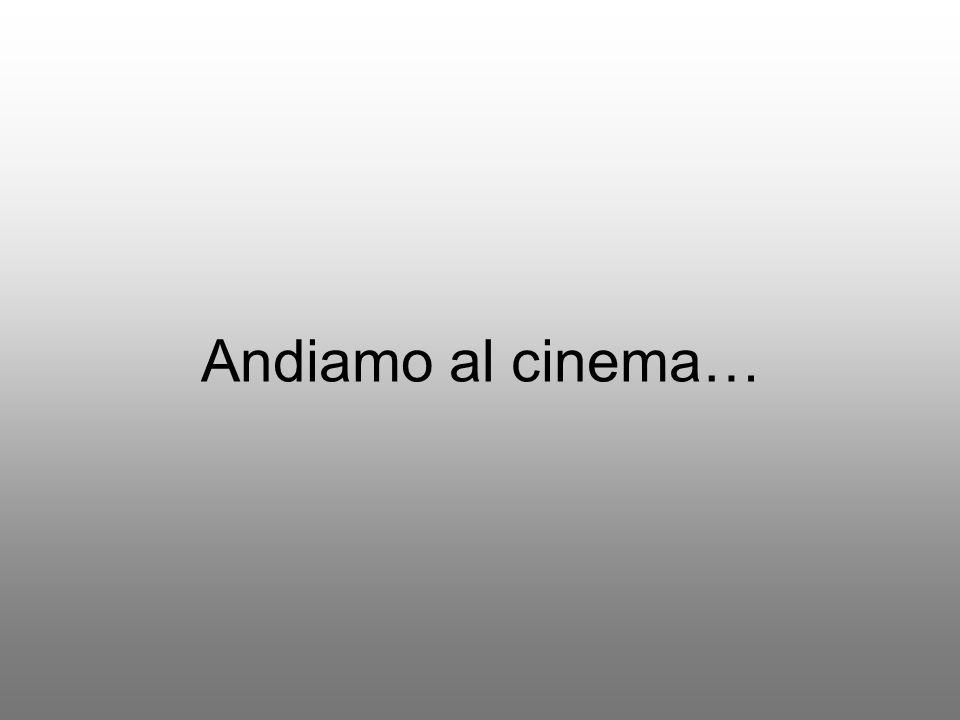 Andiamo al cinema…