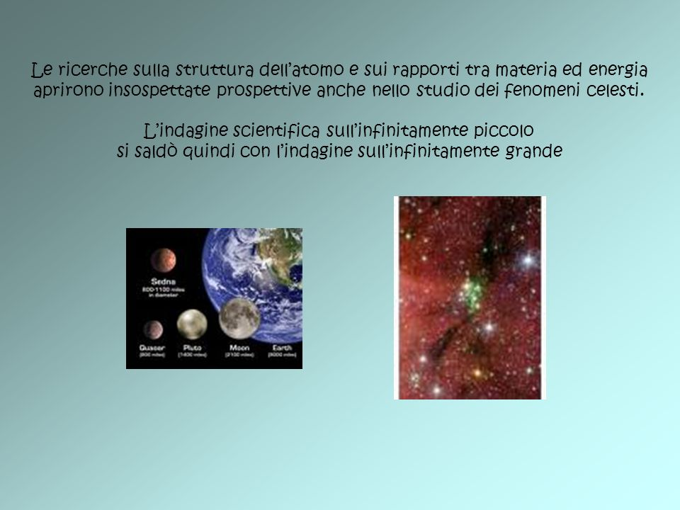 L'indagine scientifica sull'infinitamente piccolo