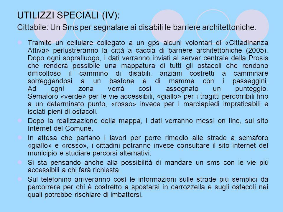 UTILIZZI SPECIALI (IV): Cittabile: Un Sms per segnalare ai disabili le barriere architettoniche.