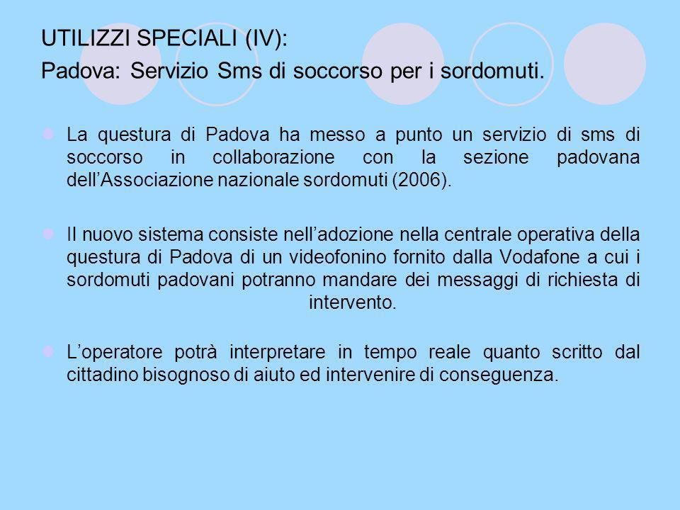 UTILIZZI SPECIALI (IV): Padova: Servizio Sms di soccorso per i sordomuti.