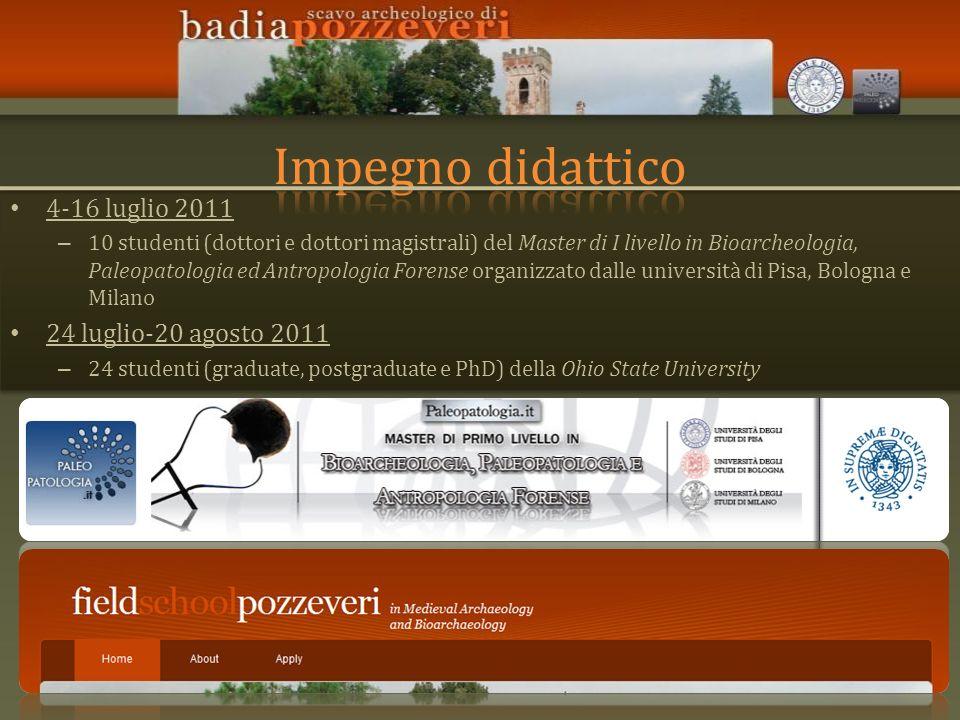 Impegno didattico 4-16 luglio 2011 24 luglio-20 agosto 2011