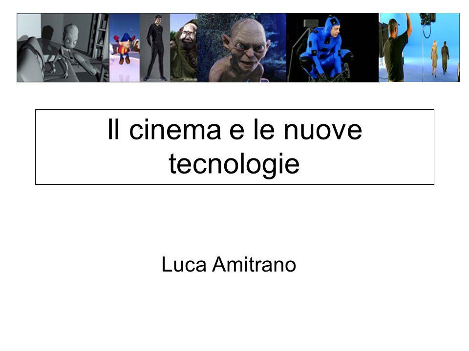 Il cinema e le nuove tecnologie