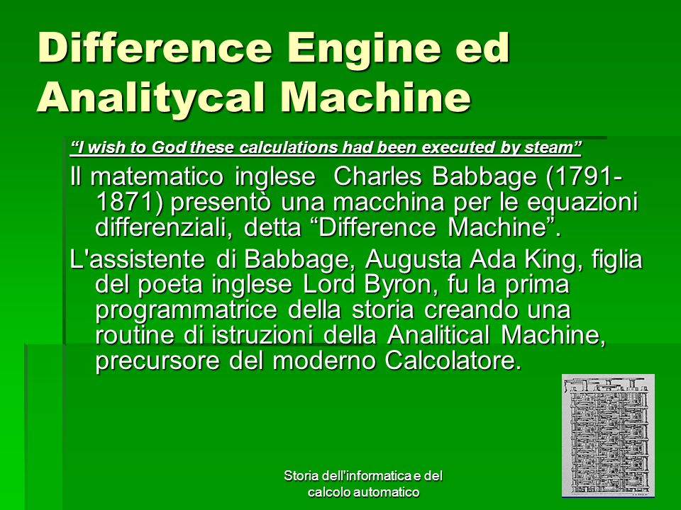 Difference Engine ed Analitycal Machine