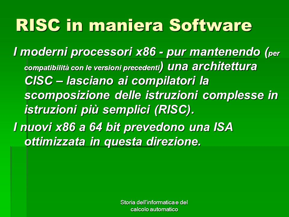 RISC in maniera Software