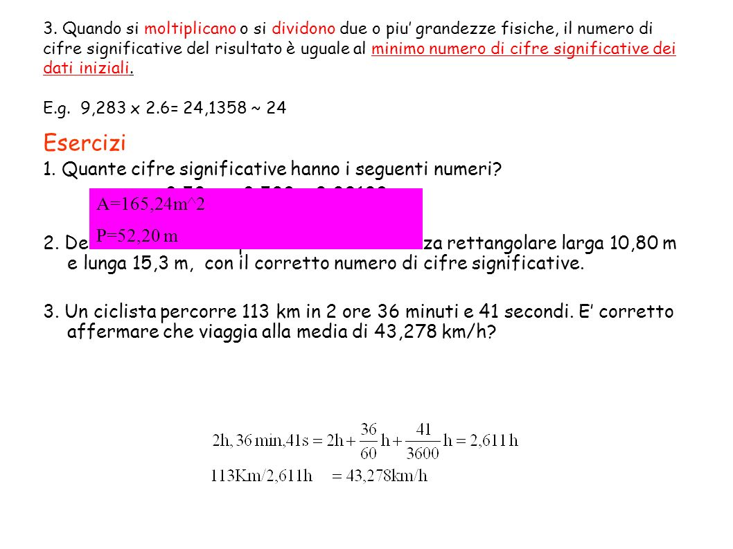 Esercizi 1. Quante cifre significative hanno i seguenti numeri