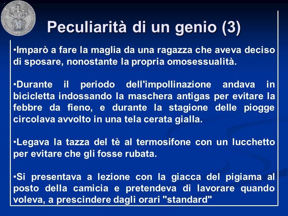 Peculiarità di un genio (3)