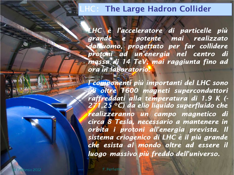 LHC: The Large Hadron Collider