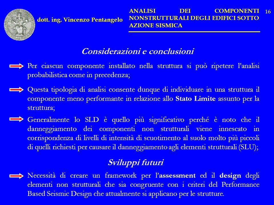 dott. ing. Vincenzo Pentangelo Considerazioni e conclusioni