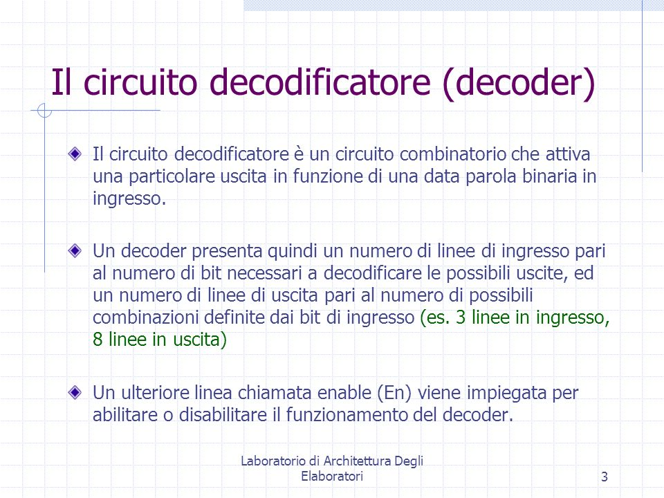 Il circuito decodificatore (decoder)
