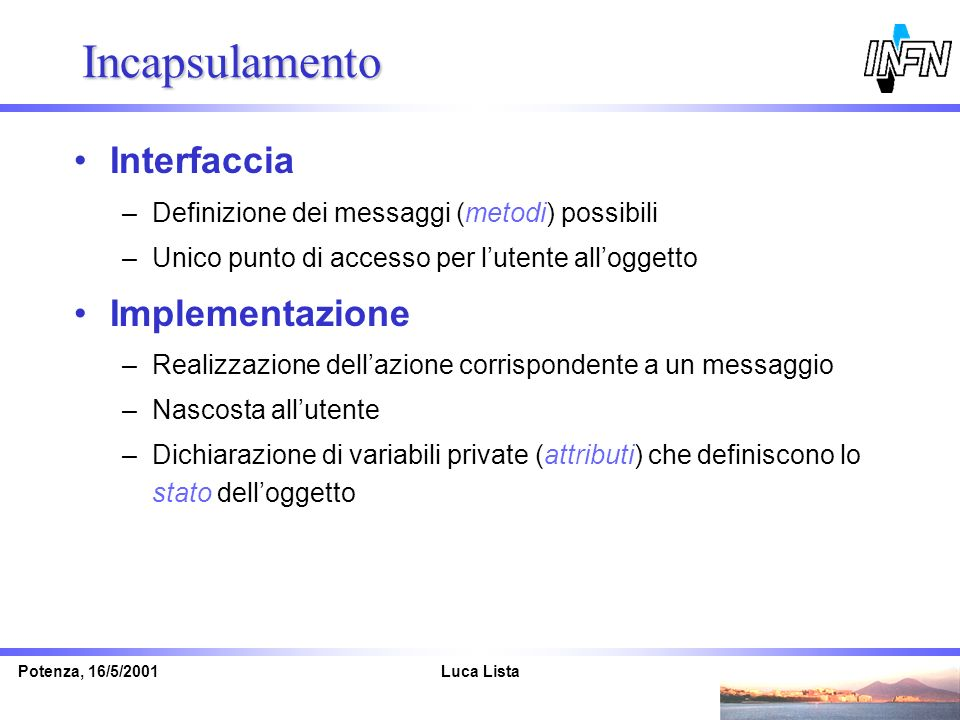Incapsulamento Interfaccia Implementazione