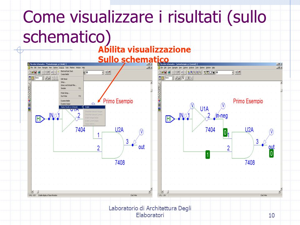 Come visualizzare i risultati (sullo schematico)