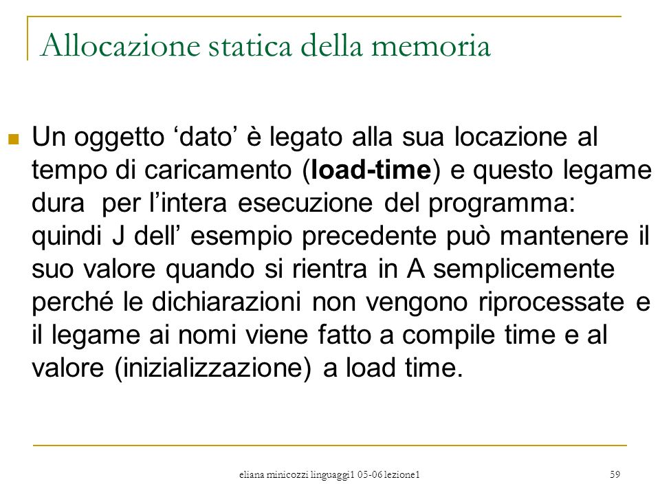 Allocazione statica della memoria
