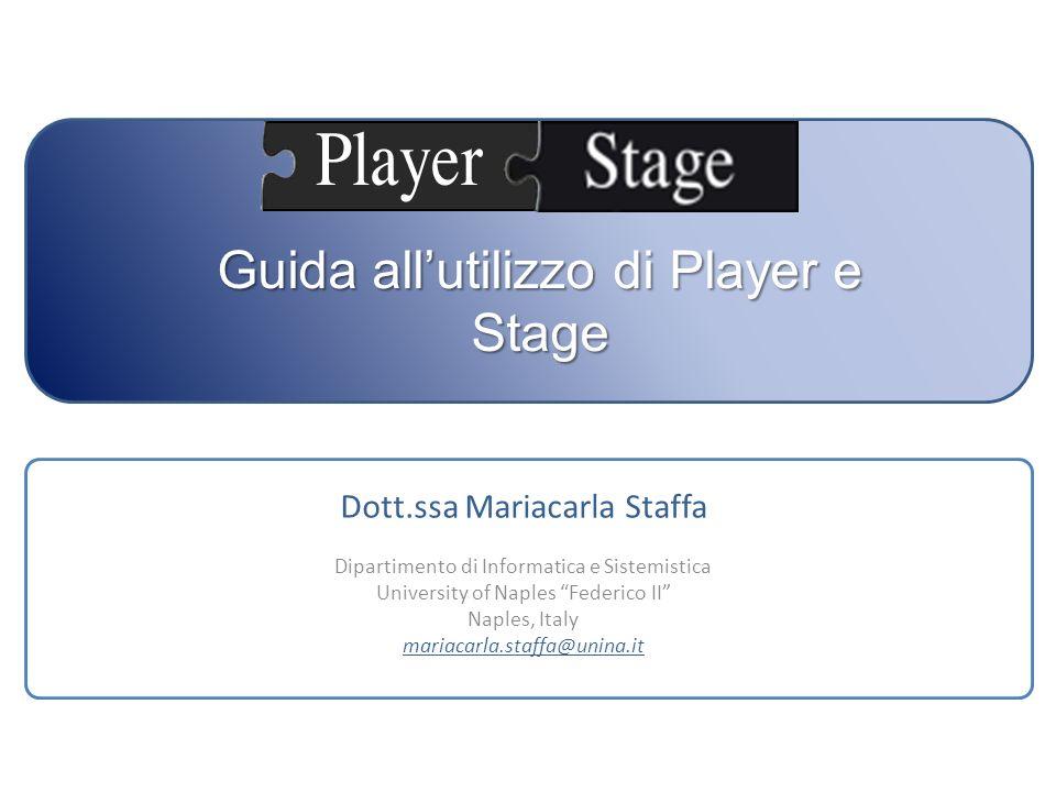 Guida all'utilizzo di Player e Stage