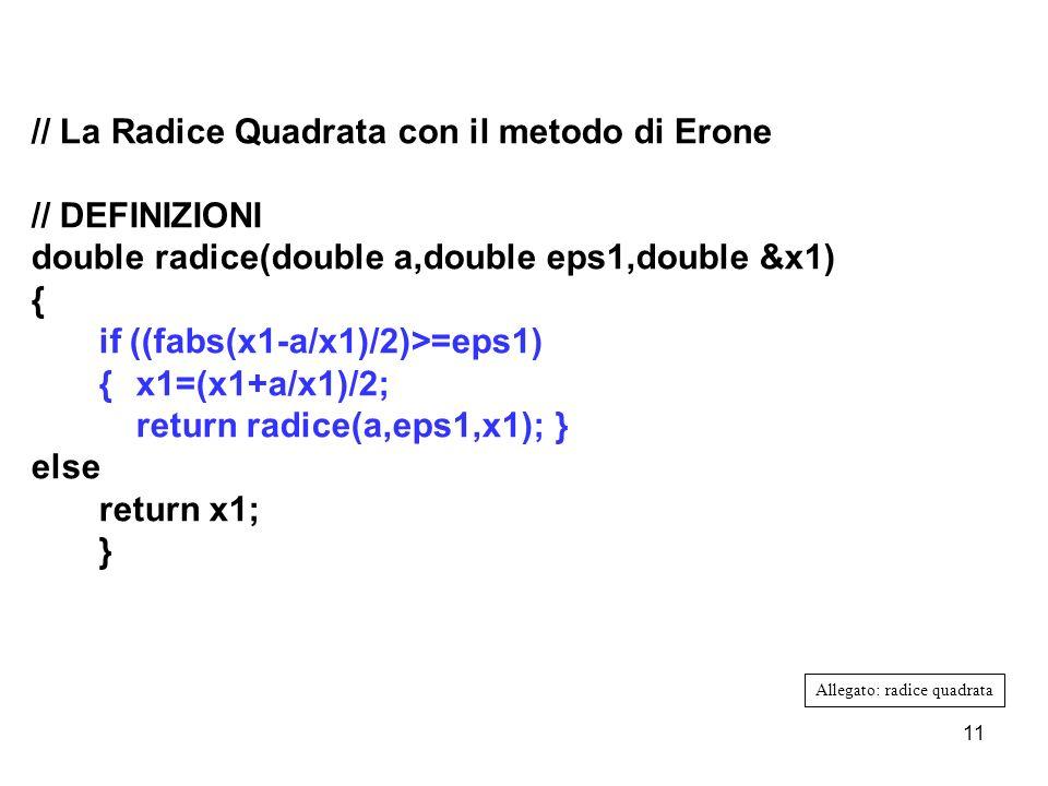 // La Radice Quadrata con il metodo di Erone // DEFINIZIONI