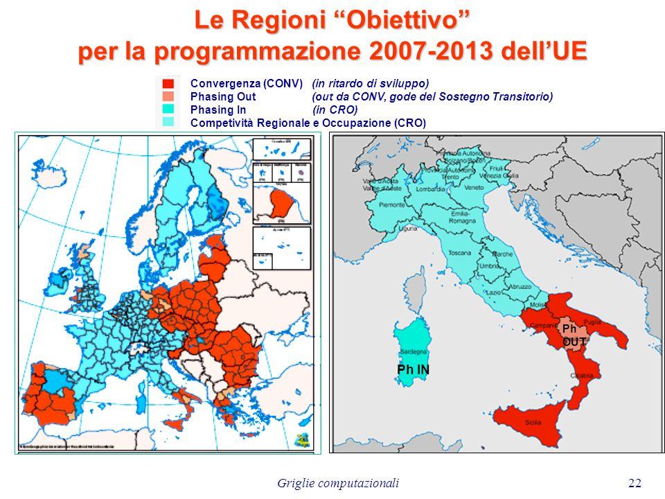 Le Regioni Obiettivo per la programmazione 2007-2013 dell'UE