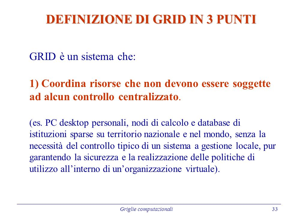 DEFINIZIONE DI GRID IN 3 PUNTI