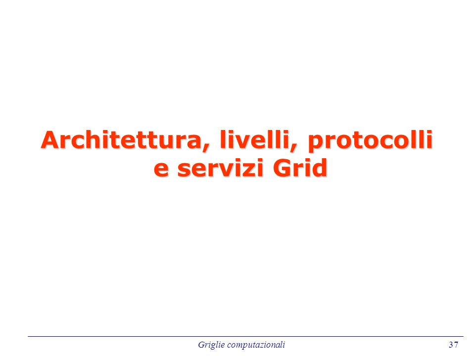 Architettura, livelli, protocolli