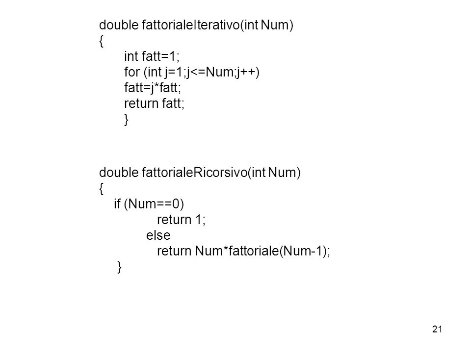 double fattorialeIterativo(int Num)