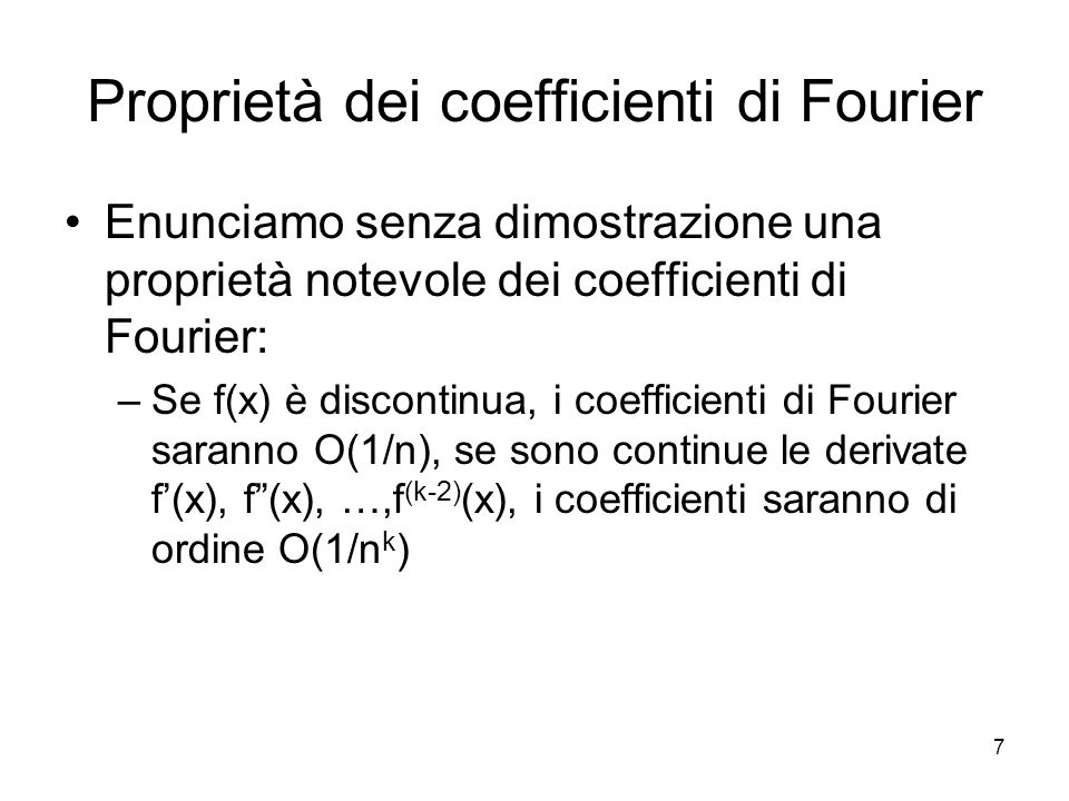 Proprietà dei coefficienti di Fourier