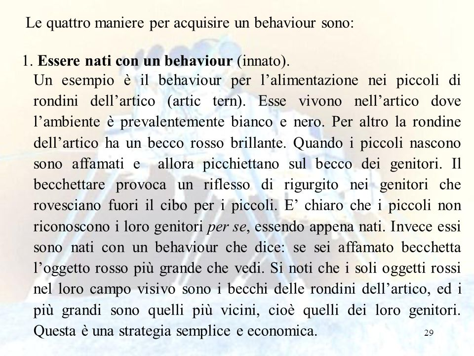 Le quattro maniere per acquisire un behaviour sono: