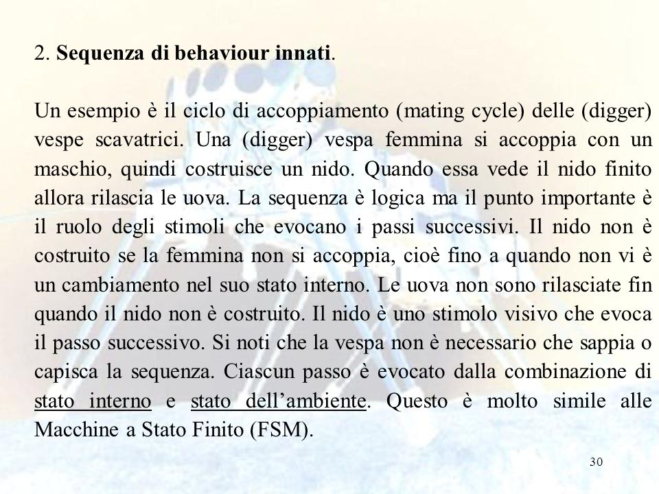 2. Sequenza di behaviour innati.
