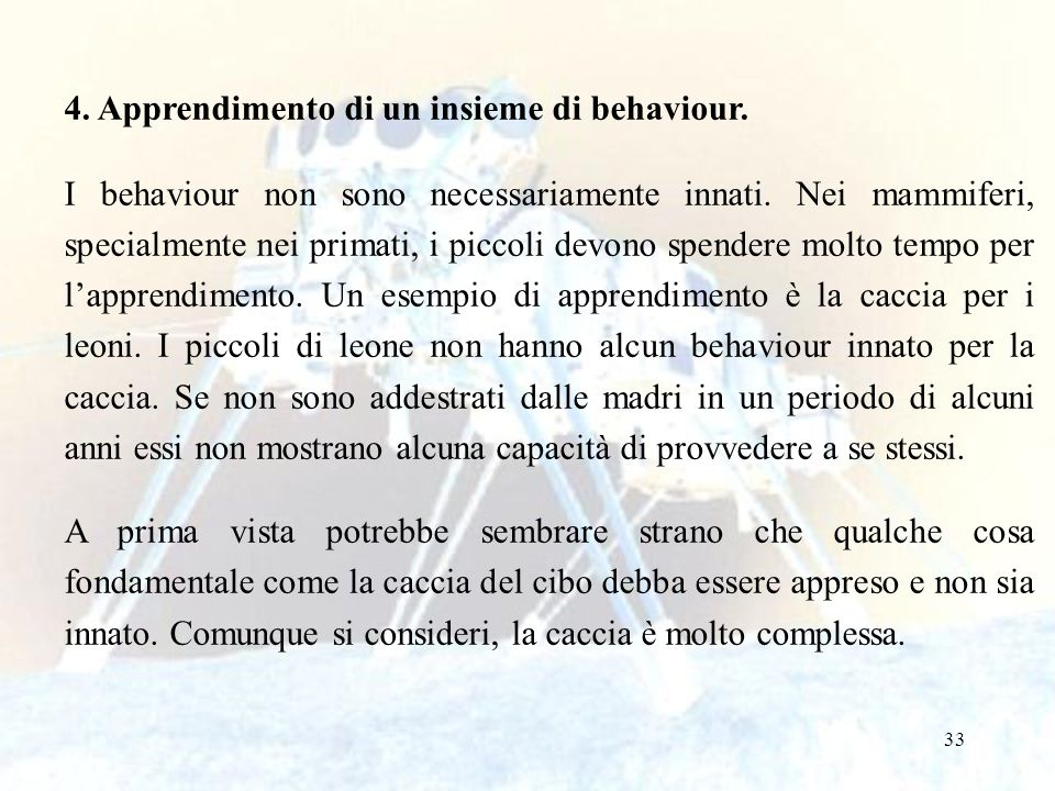 4. Apprendimento di un insieme di behaviour.