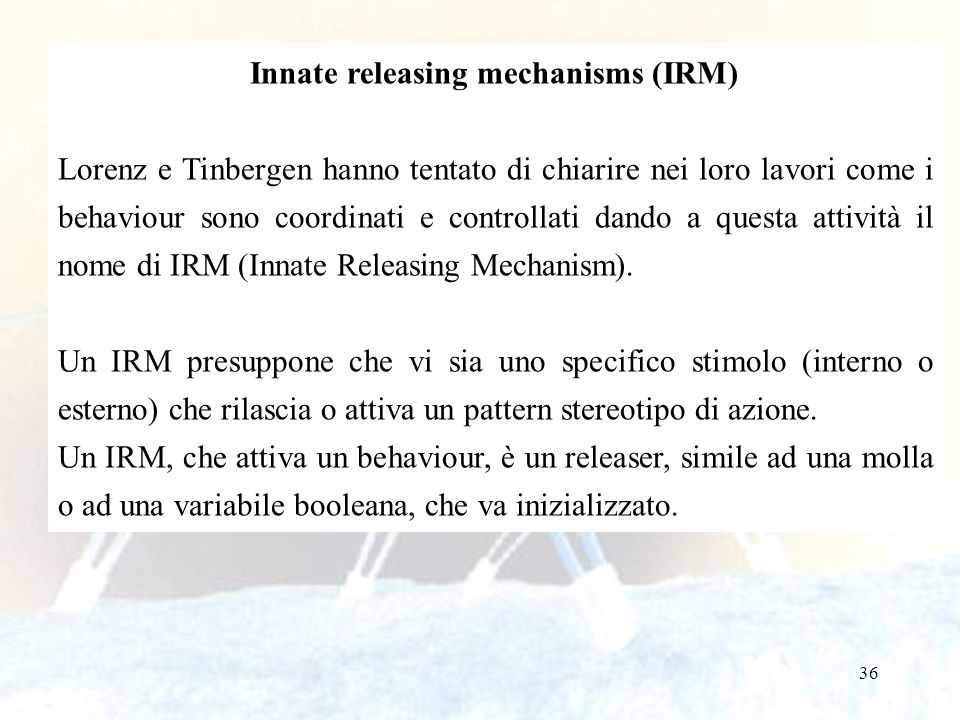 Innate releasing mechanisms (IRM)