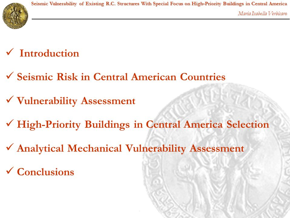 Seismic Risk in Central American Countries Vulnerability Assessment