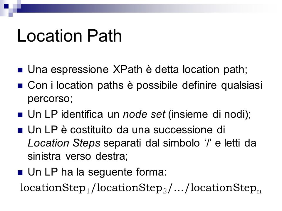 locationStep1/locationStep2/.../locationStepn