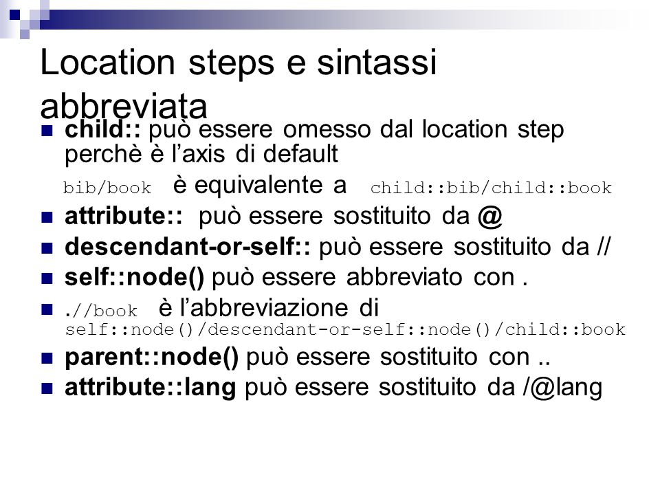 Location steps e sintassi abbreviata
